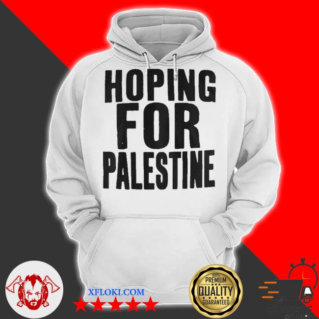 Hoping for palestine s hoodie