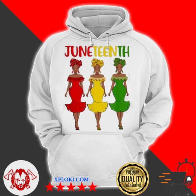 Juneteenth melanin black women s hoodie