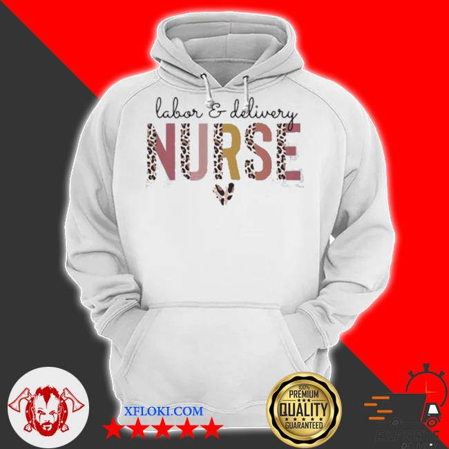Labor and delivery nurse s hoodie