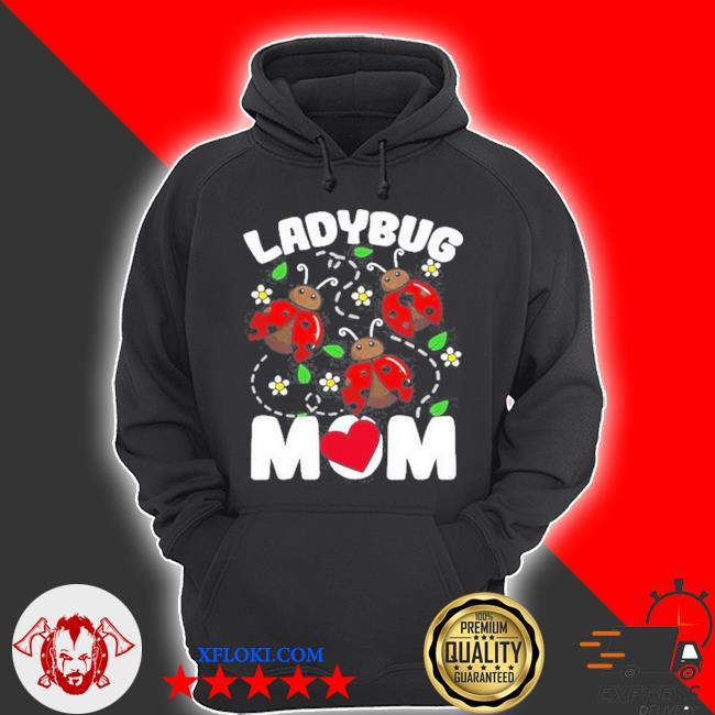 Ladybug mom bug lover flowers s hoodie
