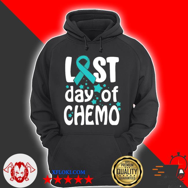 Last day of chemo ovarian cancer awareness new 2021 s hoodie