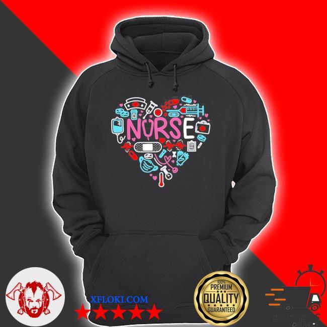 Love nurse nurse nurses new 2021 s hoodie