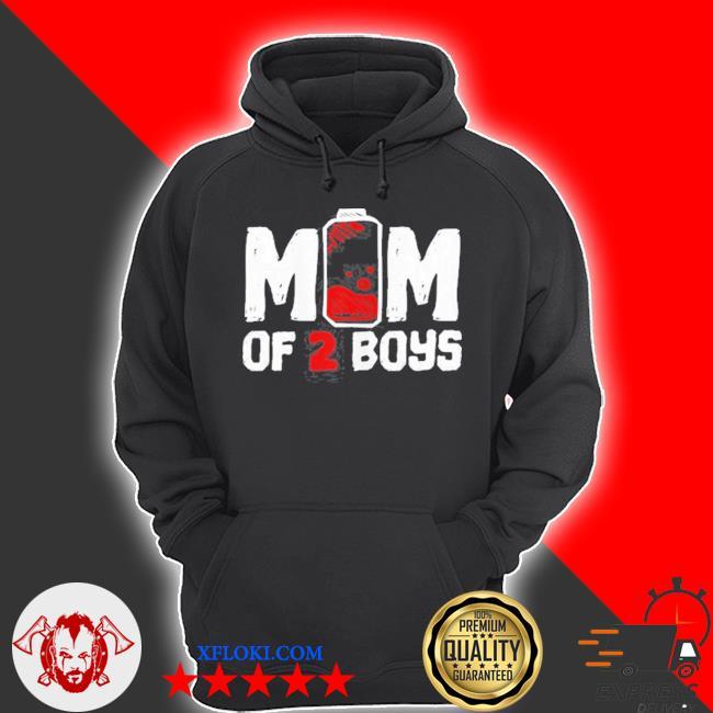 Mom of 2 boys s hoodie