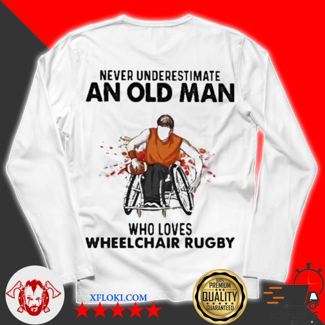 Never underestimate an old man who loves wheelchair rugby watercolor new 2021 s unisex longsleeve