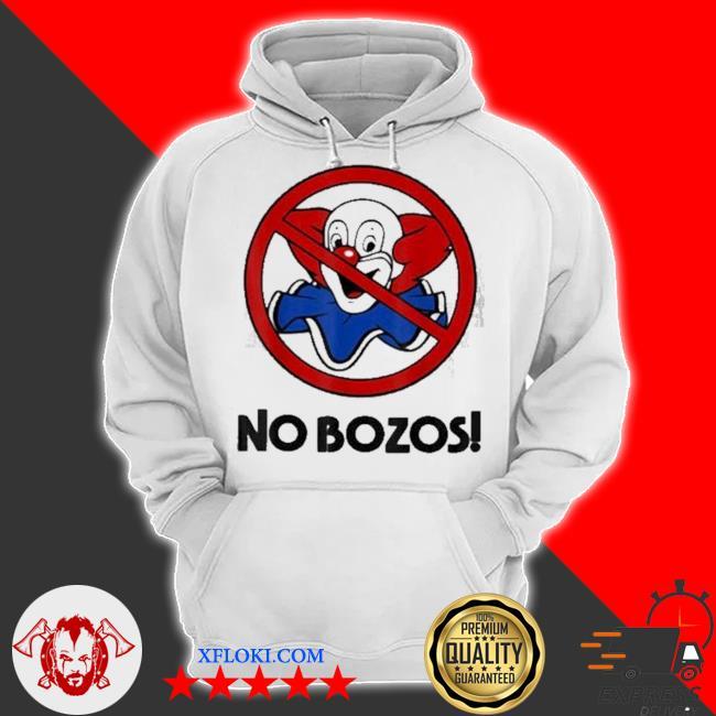 No funny bozos s hoodie