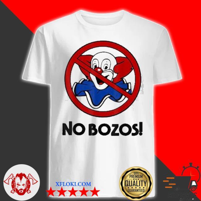 No funny bozos shirt