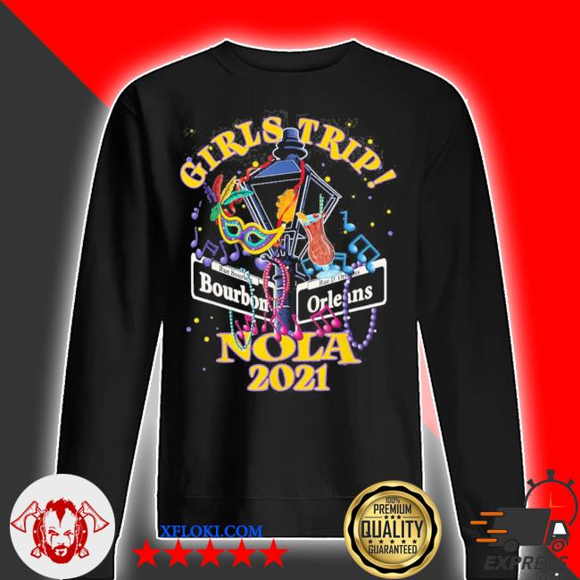 Nola girls trip 2021 new orleans bachelorette party new 2021 s sweater