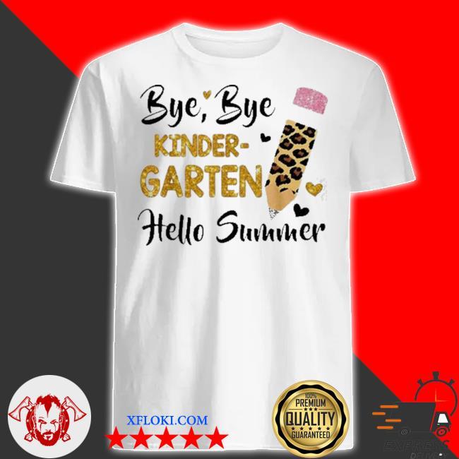 Pencil with leopard print bye bye kindergarten hello summer shirt