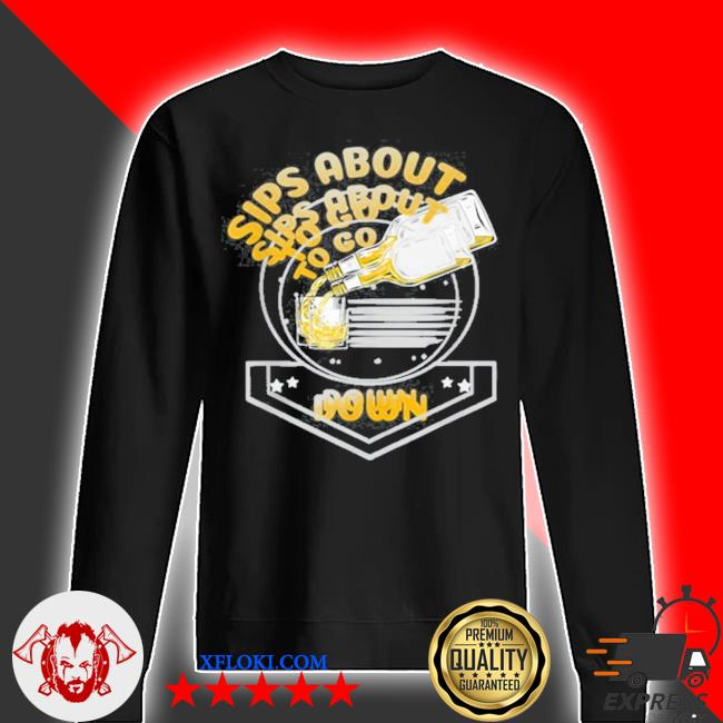 Sips about to go down whiskey bourbon s sweater