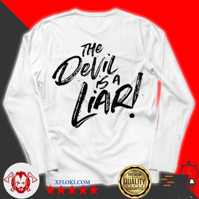 The devil is a liar s unisex longsleeve