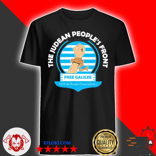 The judean people's front new 2021 shirt