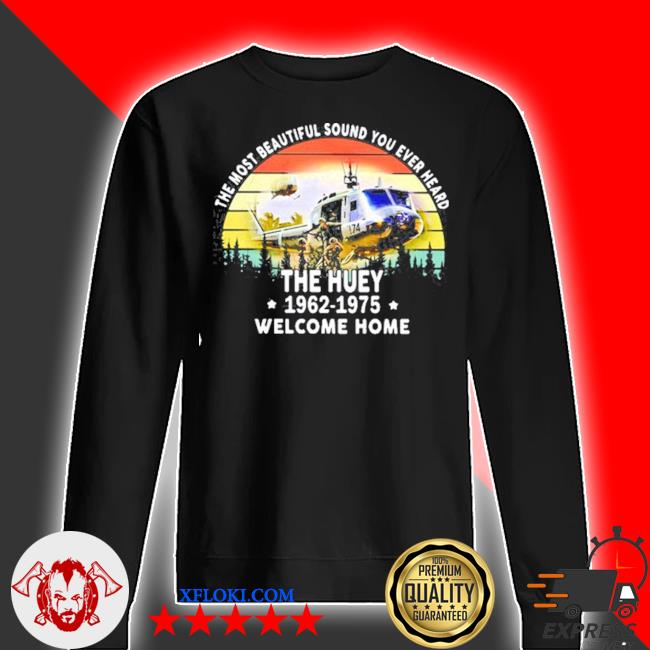 The most beautiful sound you ever heard the huey 1962 1975 welcome home helicopter vintage s sweater