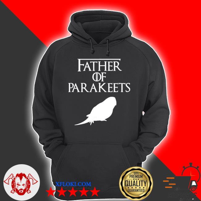 Unique white father of parakeets lover gift e010479 ver2 s hoodie