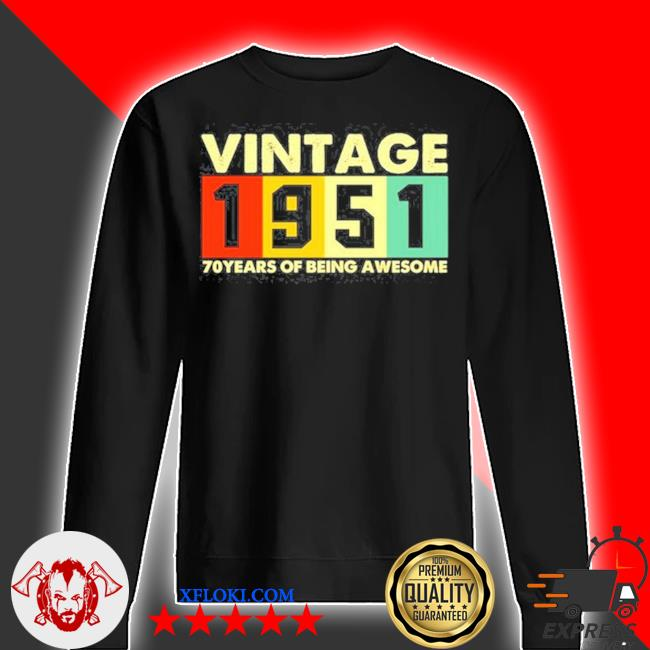 Vintage 1951 retro 70 years of being awesome s sweater