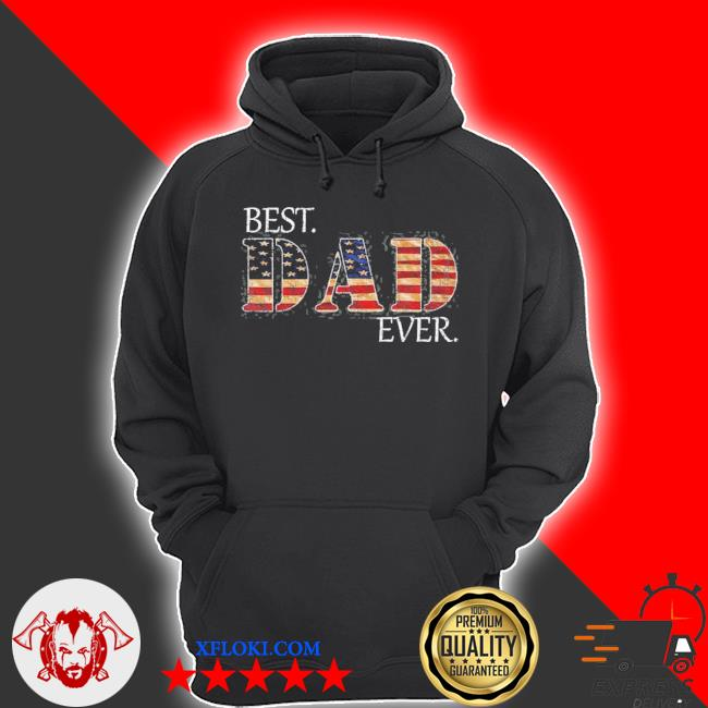 Vintage usa best dad ever American flag father's day gift s hoodie