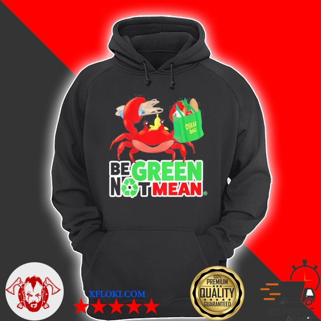 Womens oskar be green not mean new 2021 s hoodie