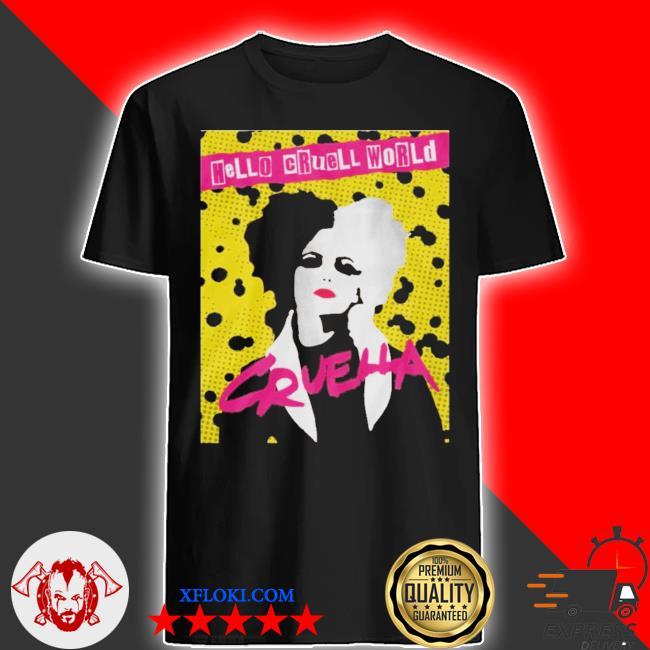 Cruella Hello Cruell World Ransom Stencil Art Unisex Shirt