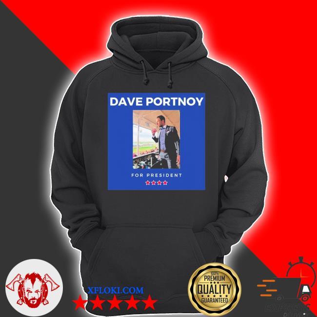 Dave portnoy for president unisex s hoodie