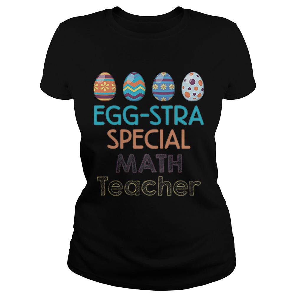 Colorful EggStra Special Math Teacher Classic Ladies