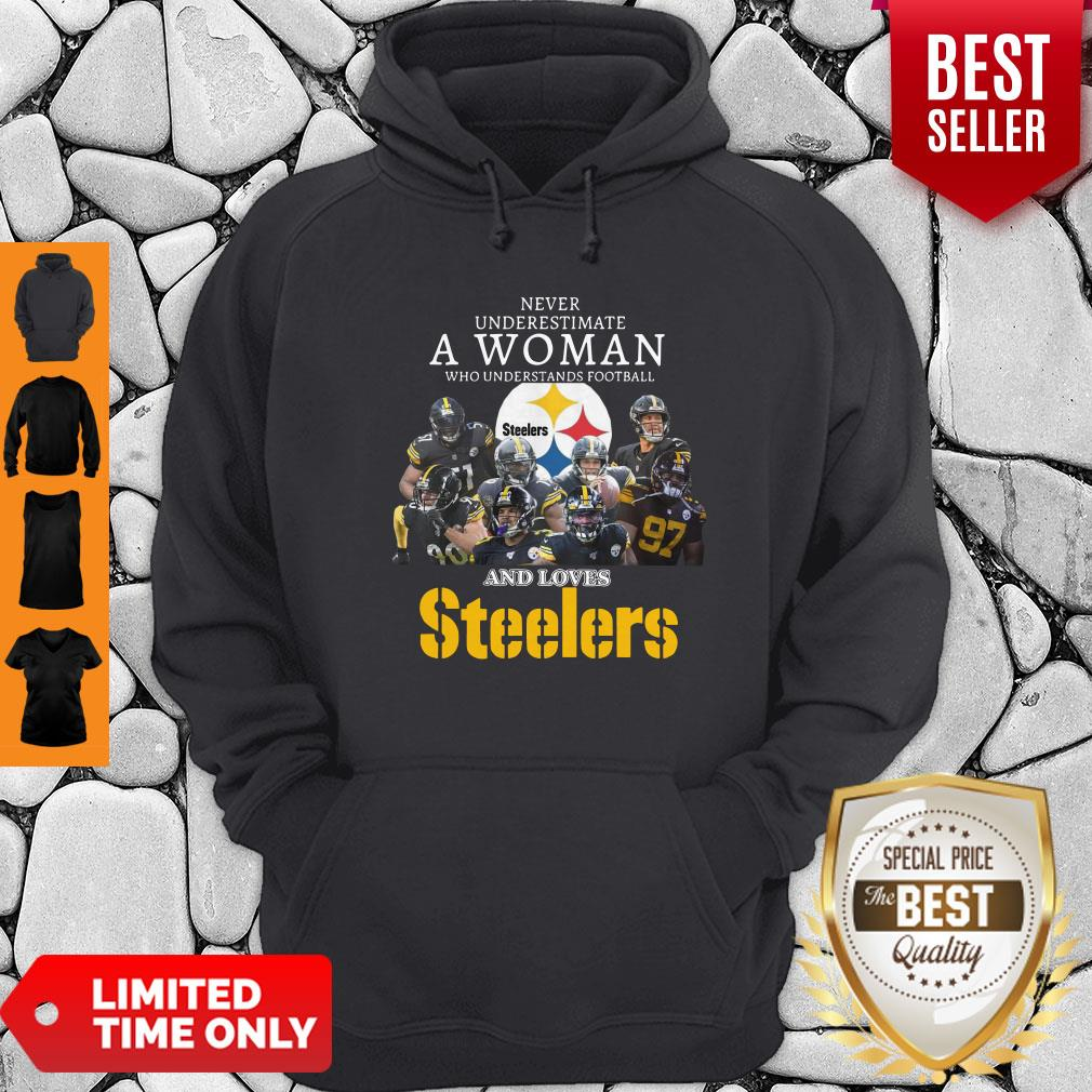 Good Never Underestimate A Woman Understands Football Love Steelers Hoodie