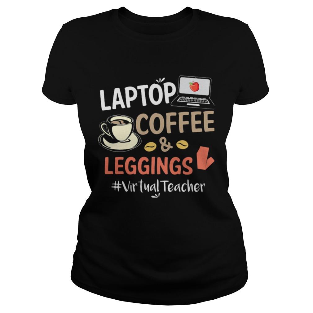 Laptop Coffee Leggings Virtual Teacher Classic Ladies