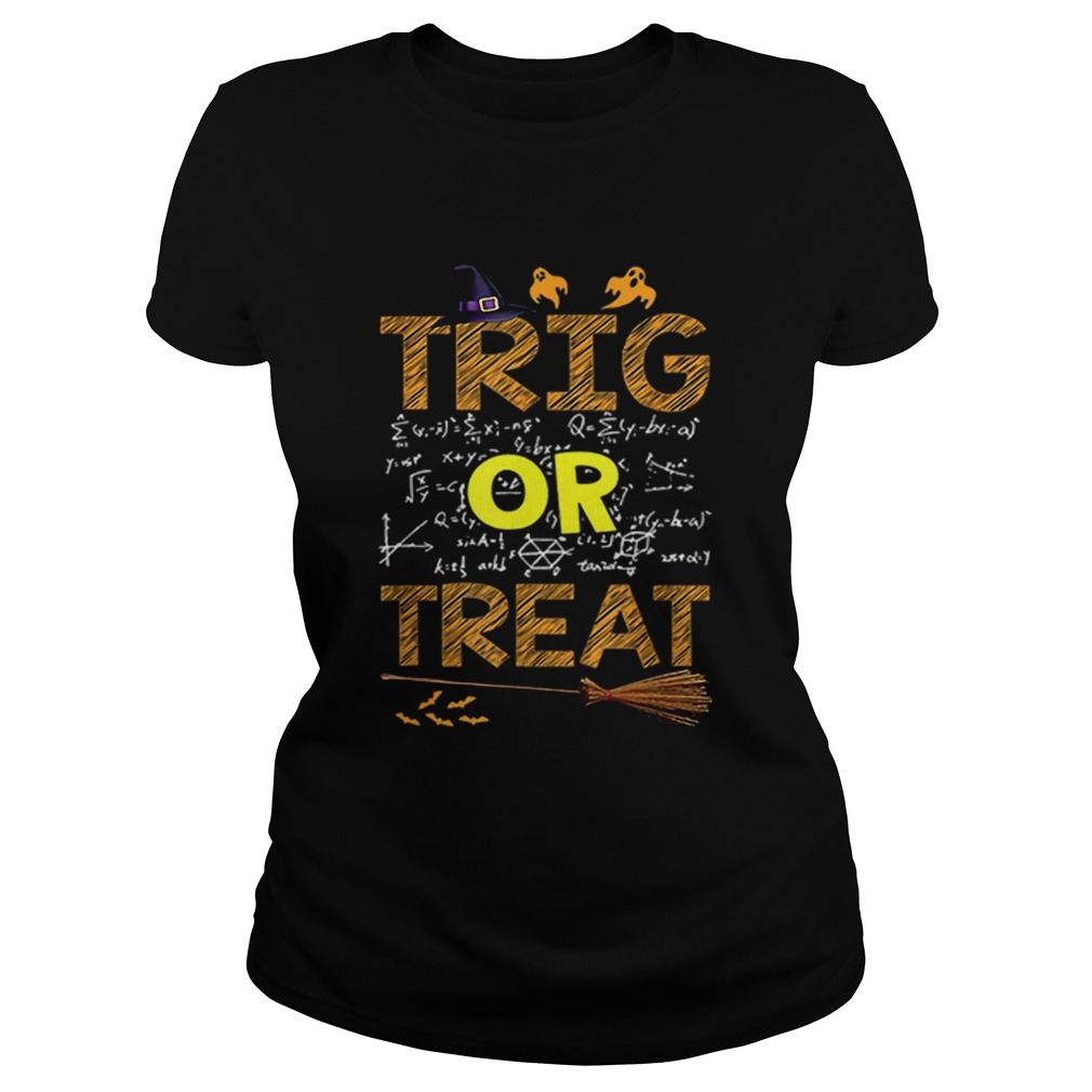 Math Teacher Trig Or Treat Student School College Halloween  Classic Ladies