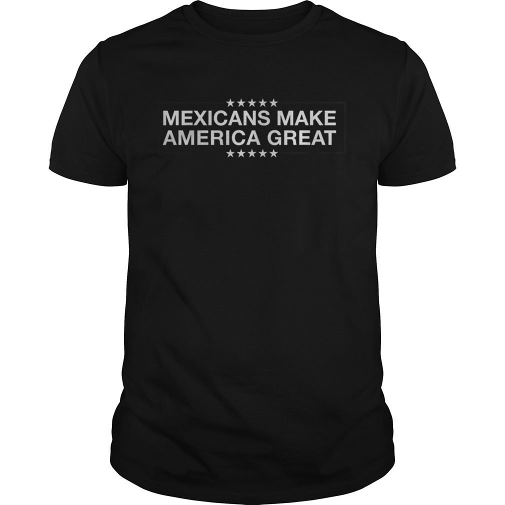 Mexicans Make America Unisex