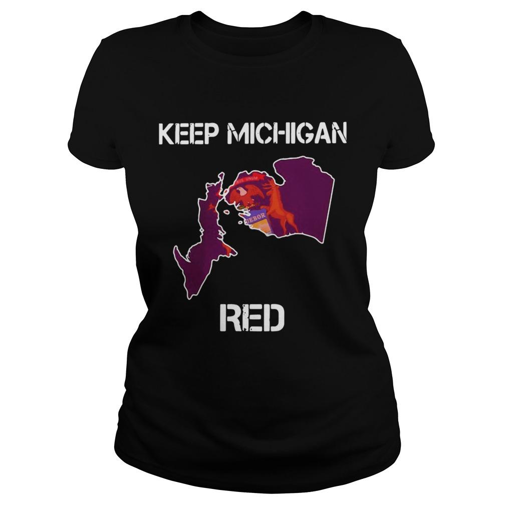 Premium Keep Michigan Red Classic Ladies