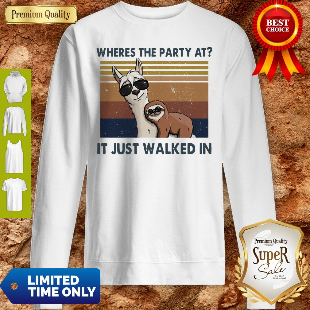 Funny Llama And Sloth Wheres The Party At It Just Walked In Vintage Sweatshirt