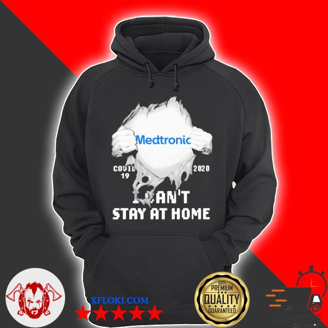 Blood insides medtronic covid-19 2020 I can't stay at home s hoodie