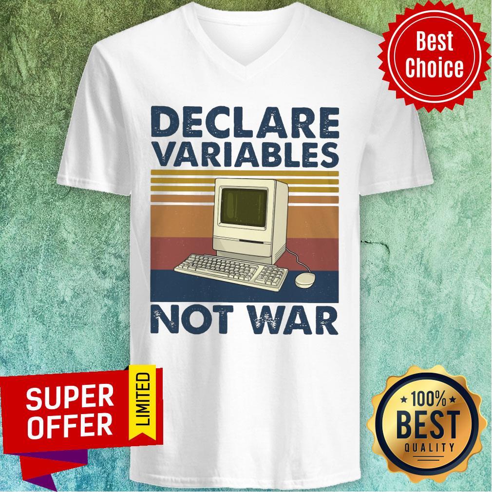 Nice Declare Variables Not War V-neck