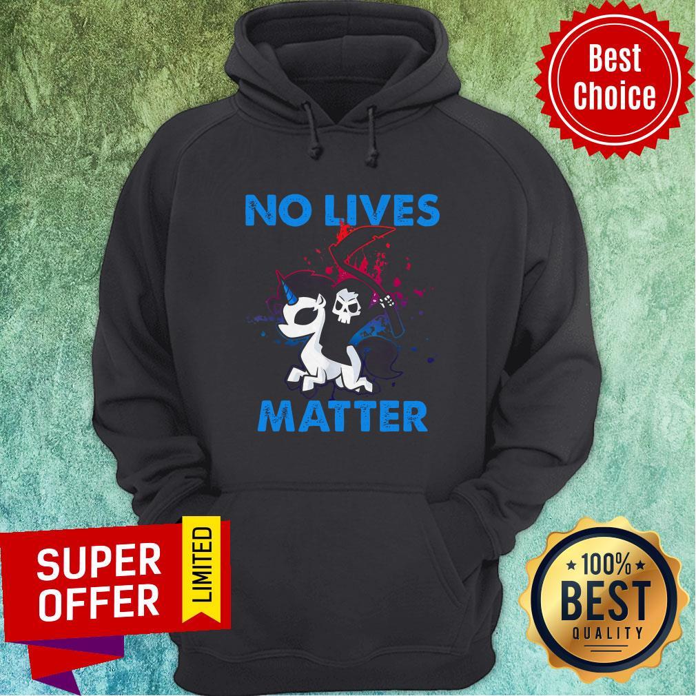 Nice No Lives Matter Hoodie