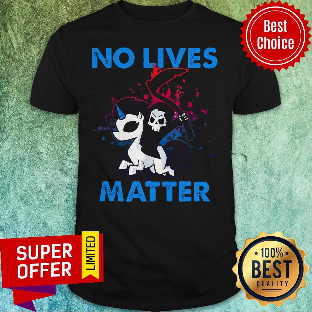 Nice No Lives Matter Shirt