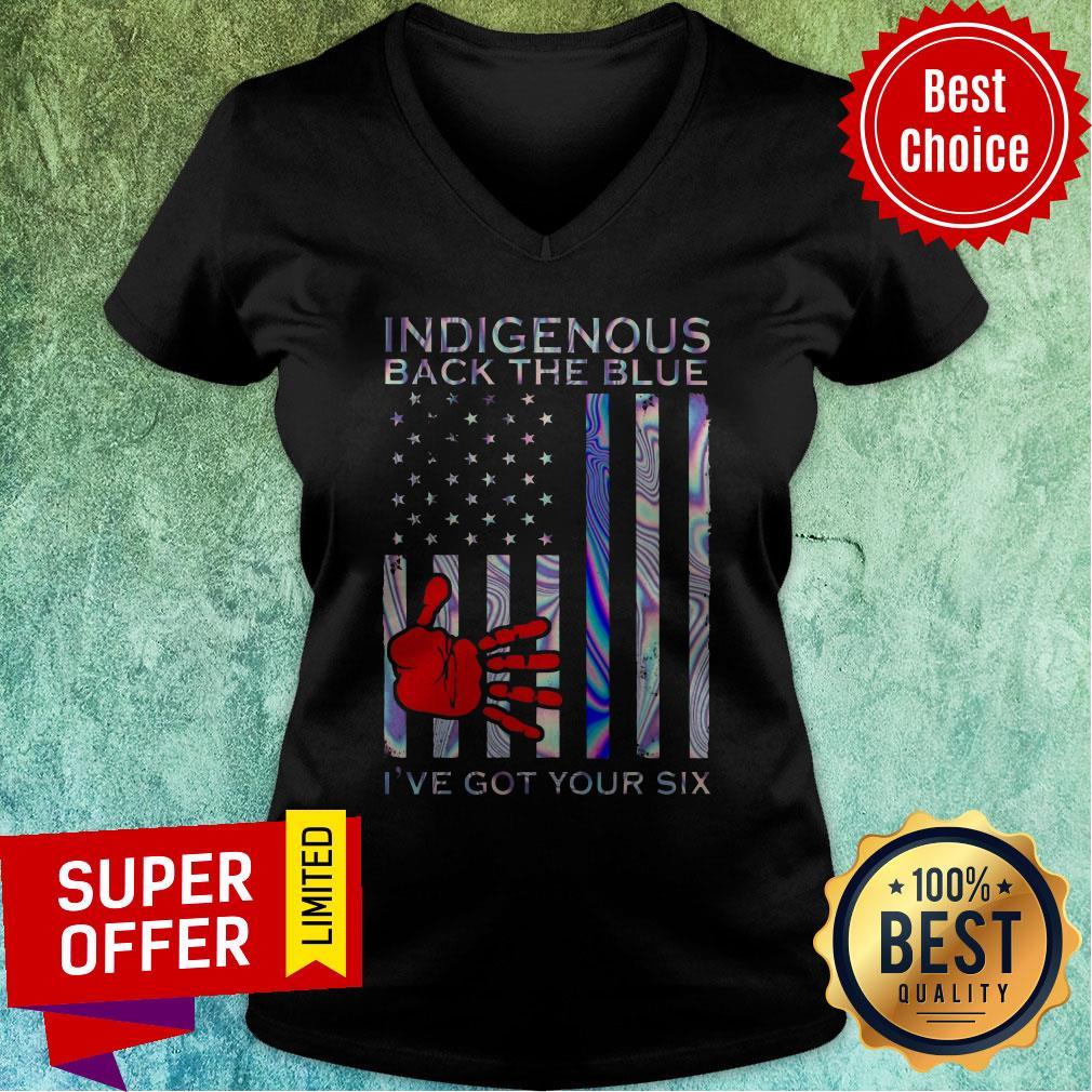 Official Indigenous Back The Blue I've Got Your Six V-neck