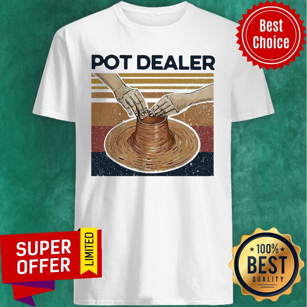 Official Pot Dealer Pottery Vintage Retro Shirt