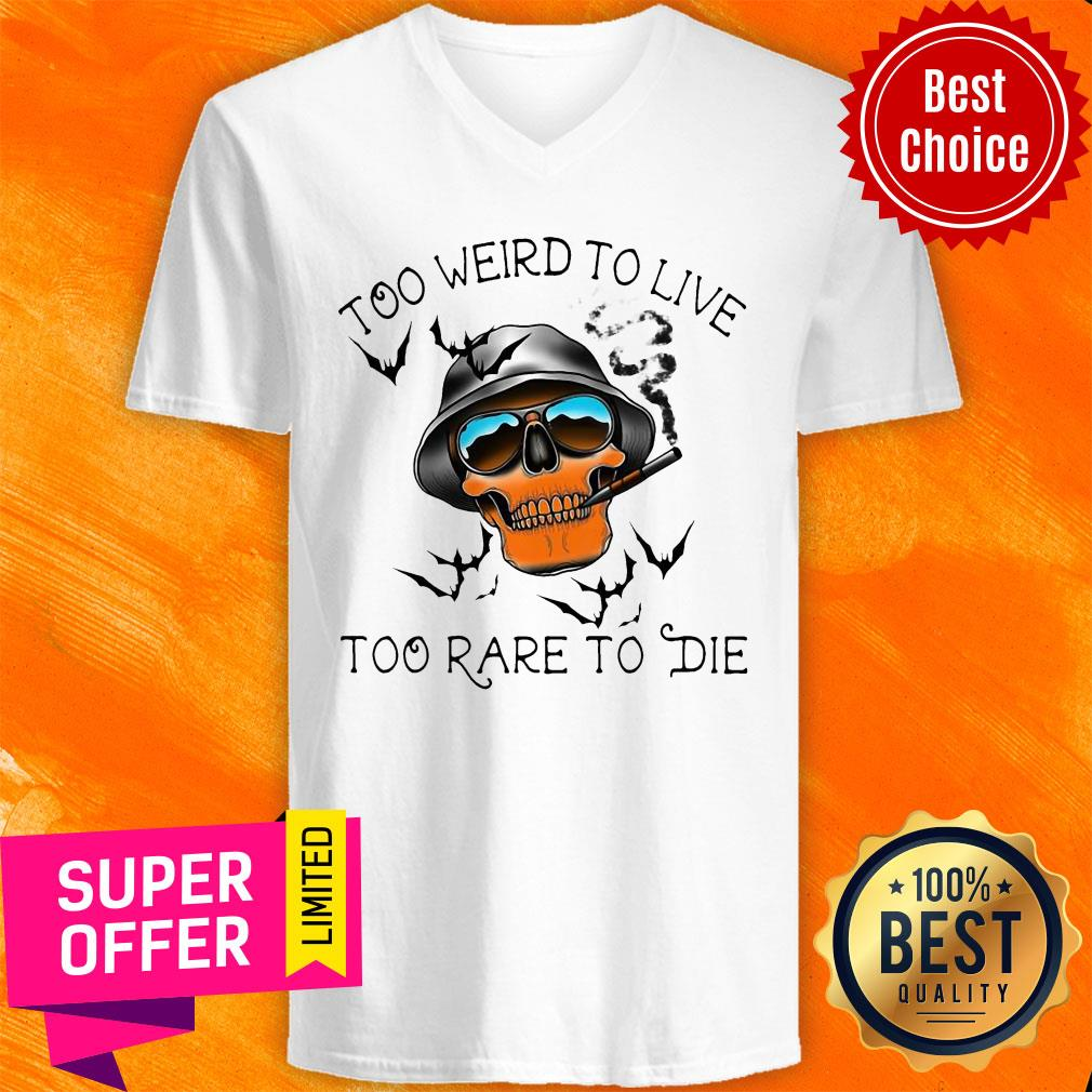 Official Skull Too Weird To Live – Too Rare To Die V-neck