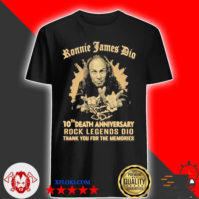 Ronnie james dio 10th death anniversary rock legends dio thank you for the memories signature shirt