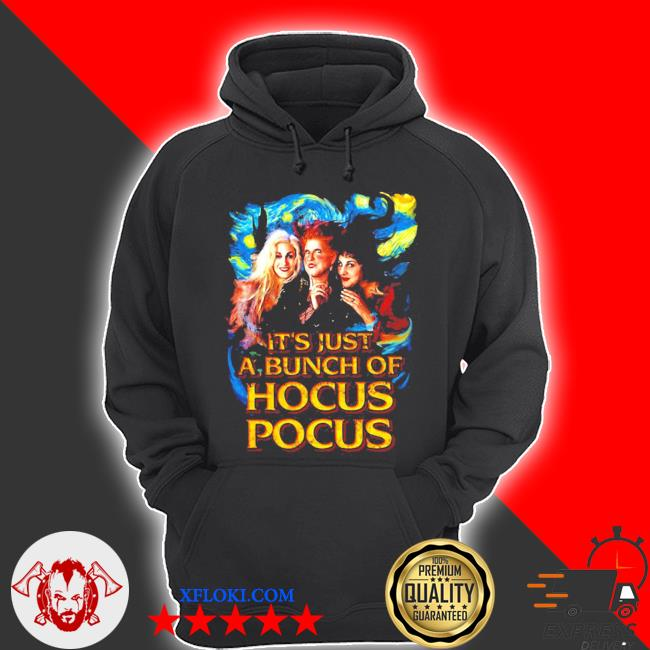 Starry night it's just a bunch of hocus pocus s hoodie