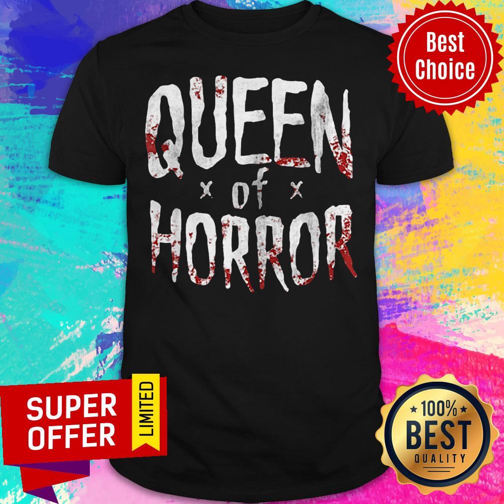 Top Queen Of Horror Shirt
