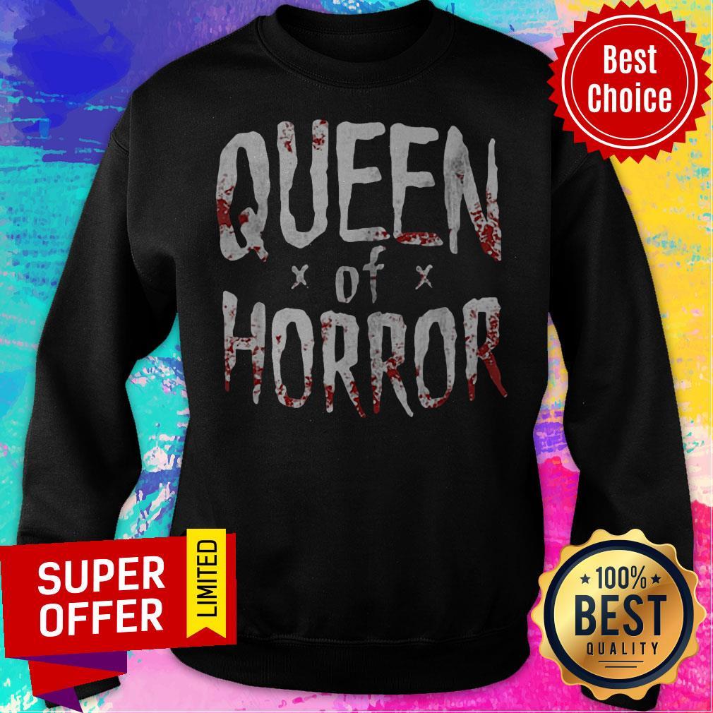 Top Queen Of Horror Sweatshirt