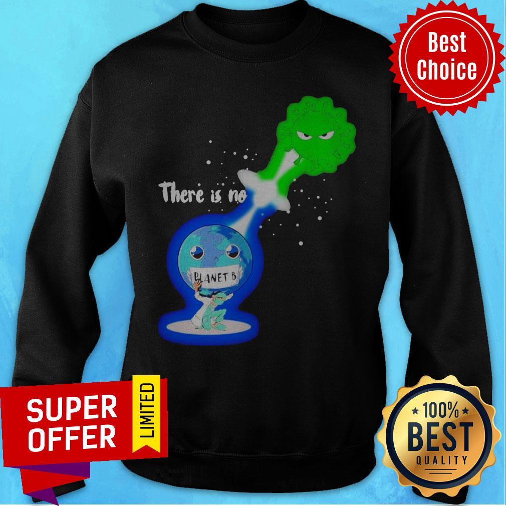 Top There Is No Planet B Kamehameha Covid -19 Sweatshirt