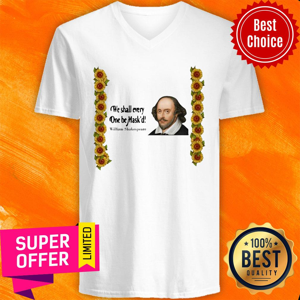 Top We Shall Everyone Be Mask'd William Shakespeare V-neck