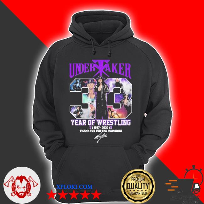 Undertaker 33 years of operation 1987 2020 thank you for the memories signature s hoodie