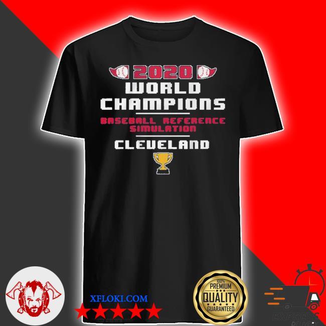 Baseball reference simulated world champs 2020 shirt