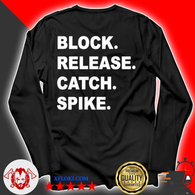 Block release catch spike s longsleeve