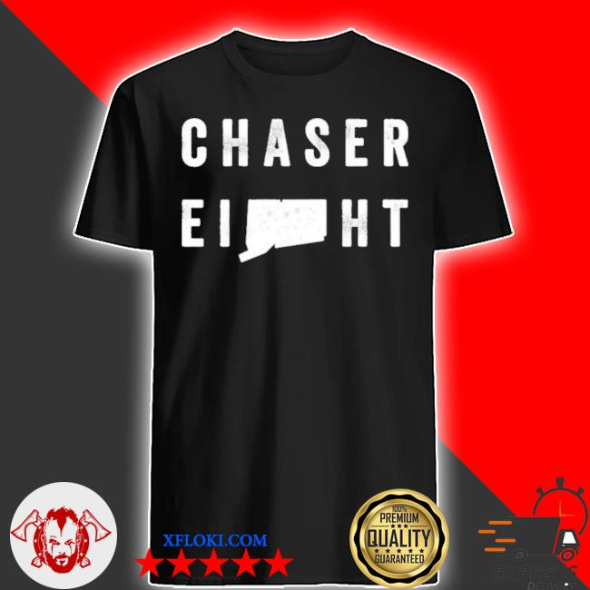 Chaser eight merch we put the g in ct shirt