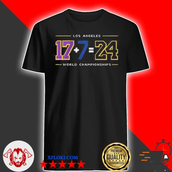 LA24 17 plus 7 Los Angeles world championships 2020 shirt