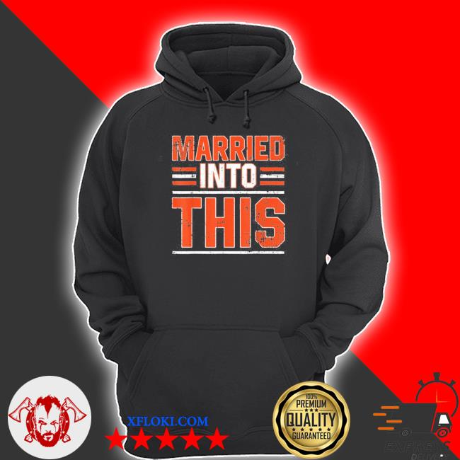 Married into this cleveland s hoodie