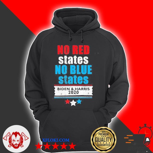No red states no blue states biden harris 2020 s hoodie