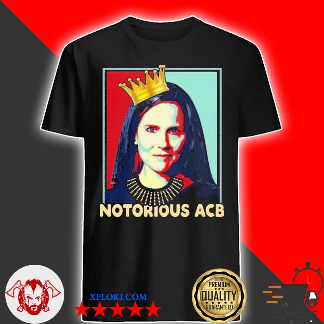 Notorious acb amy coney barrett hope shirt